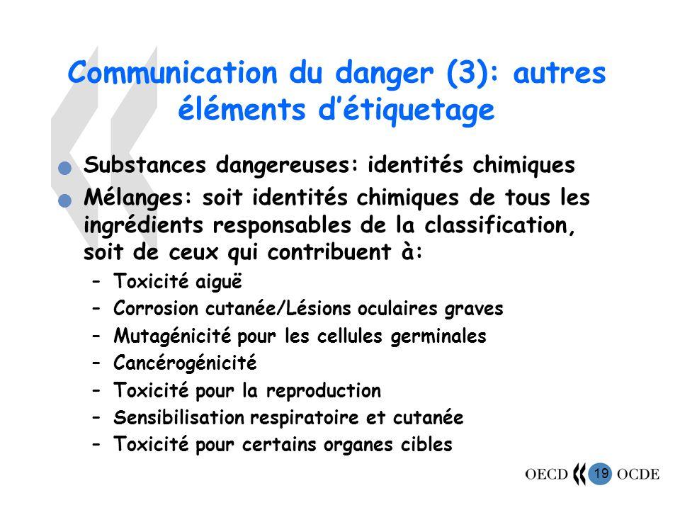 Communication du danger (3): autres éléments d'étiquetage