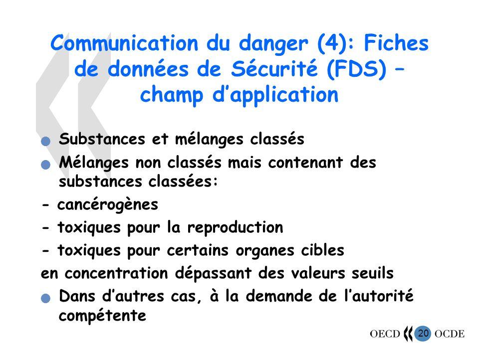 Communication du danger (4): Fiches de données de Sécurité (FDS) – champ d'application