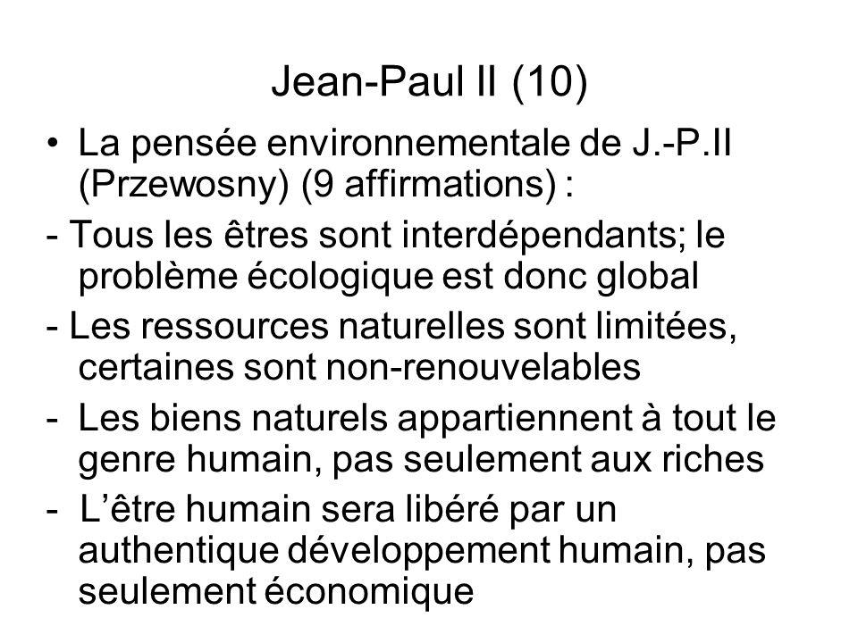 Jean-Paul II (10) La pensée environnementale de J.-P.II (Przewosny) (9 affirmations) :