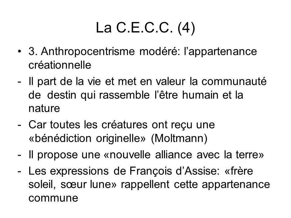 La C.E.C.C. (4) 3. Anthropocentrisme modéré: l'appartenance créationnelle.