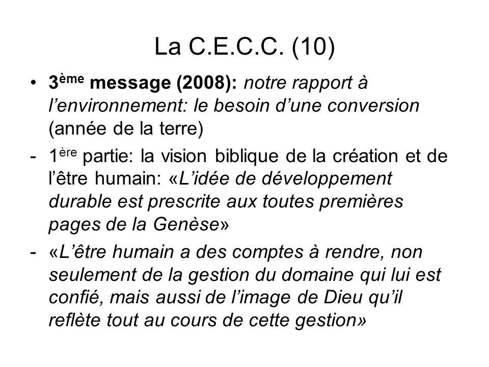 La C.E.C.C. (10) 3ème message (2008): notre rapport à l'environnement: le besoin d'une conversion (année de la terre)