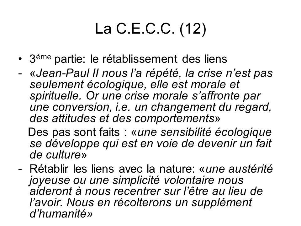La C.E.C.C. (12) 3ème partie: le rétablissement des liens