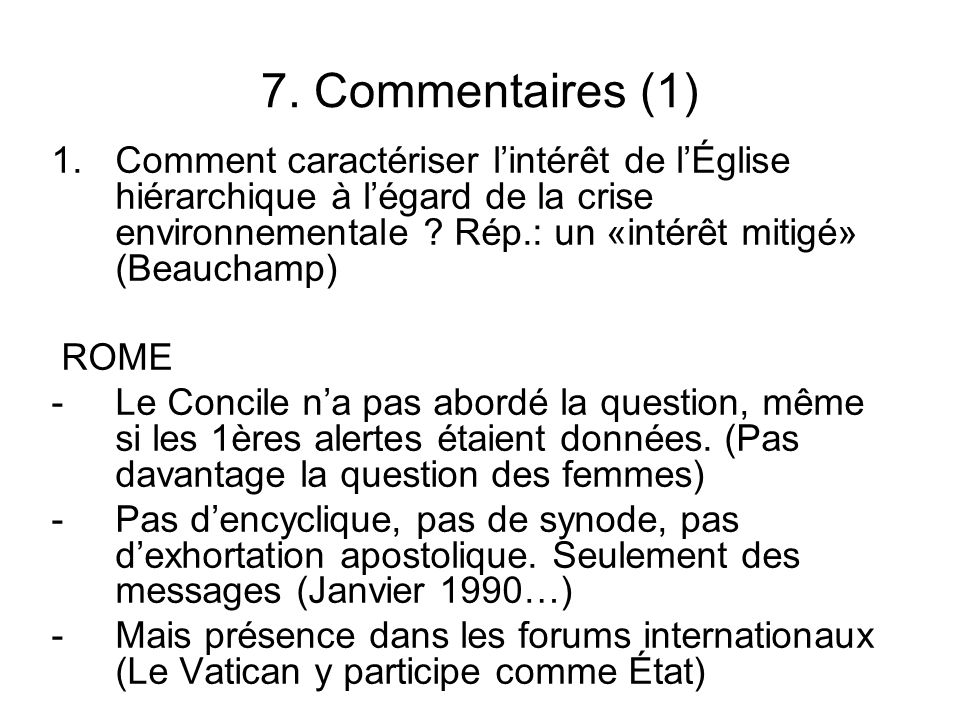 7. Commentaires (1)
