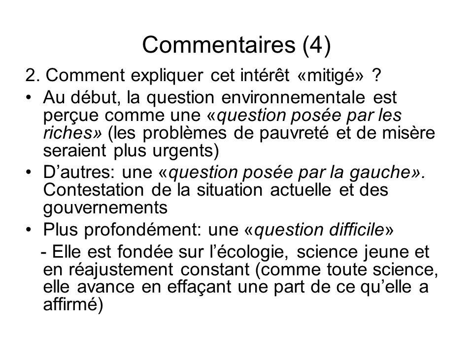 Commentaires (4) 2. Comment expliquer cet intérêt «mitigé»
