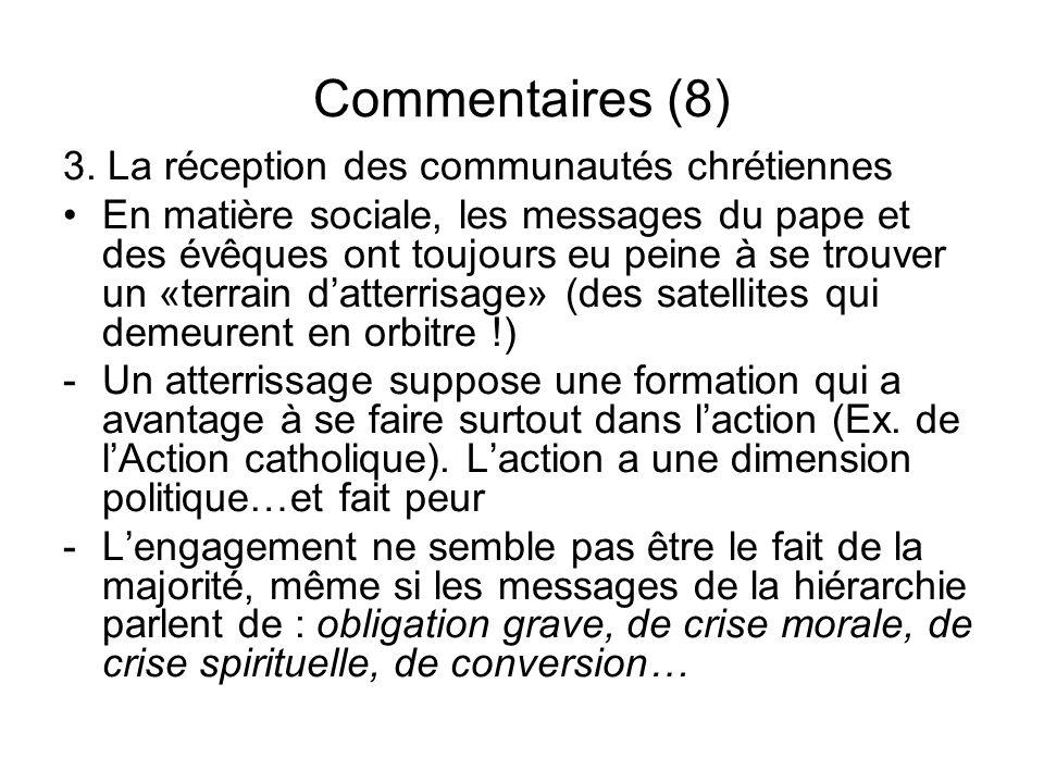 Commentaires (8) 3. La réception des communautés chrétiennes