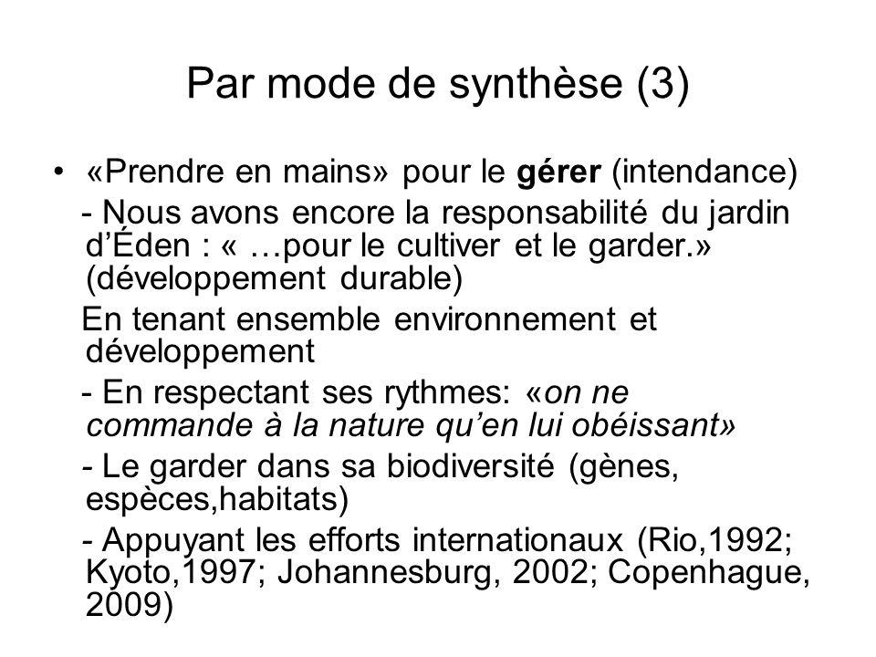 Par mode de synthèse (3) «Prendre en mains» pour le gérer (intendance)