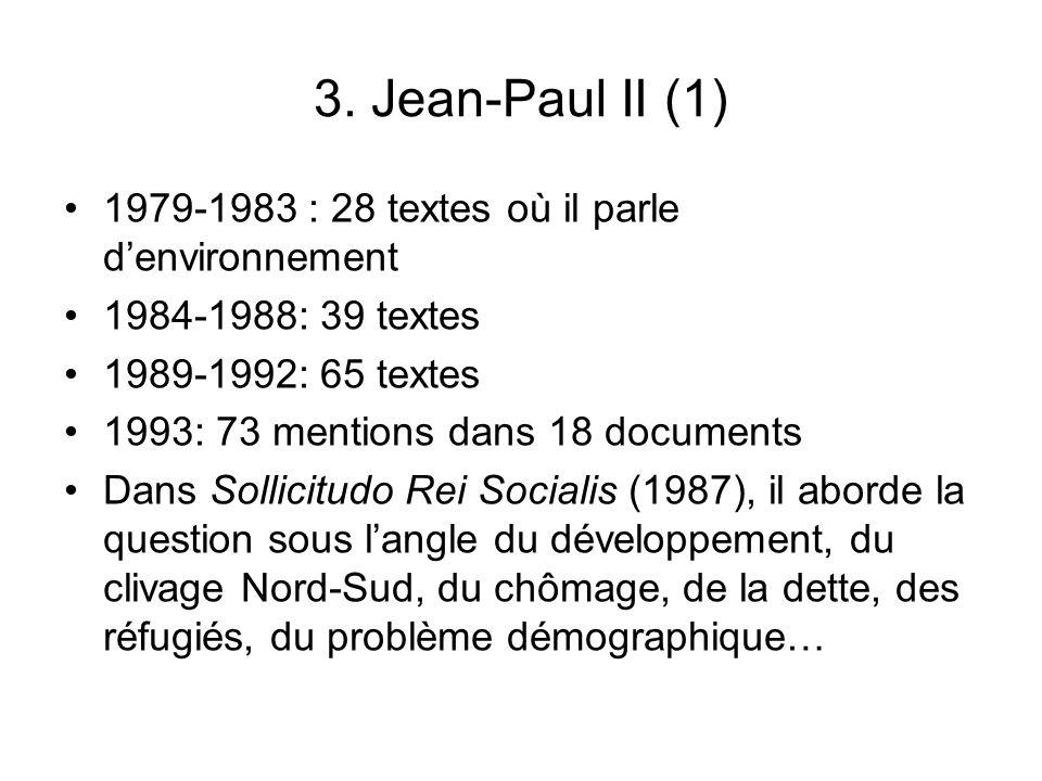 3. Jean-Paul II (1) 1979-1983 : 28 textes où il parle d'environnement
