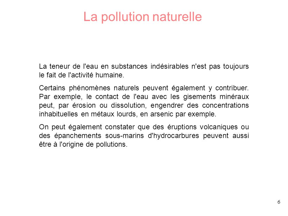 La pollution naturelle