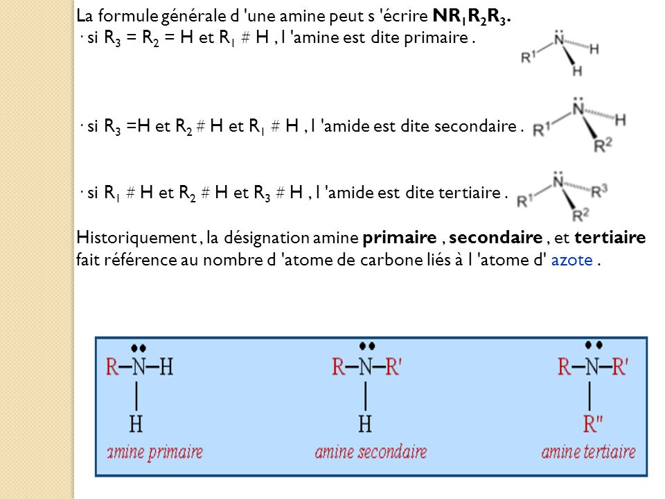 La formule générale d une amine peut s écrire NR1R2R3