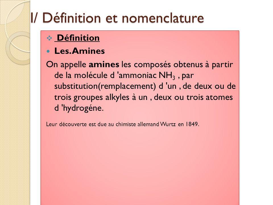 I/ Définition et nomenclature
