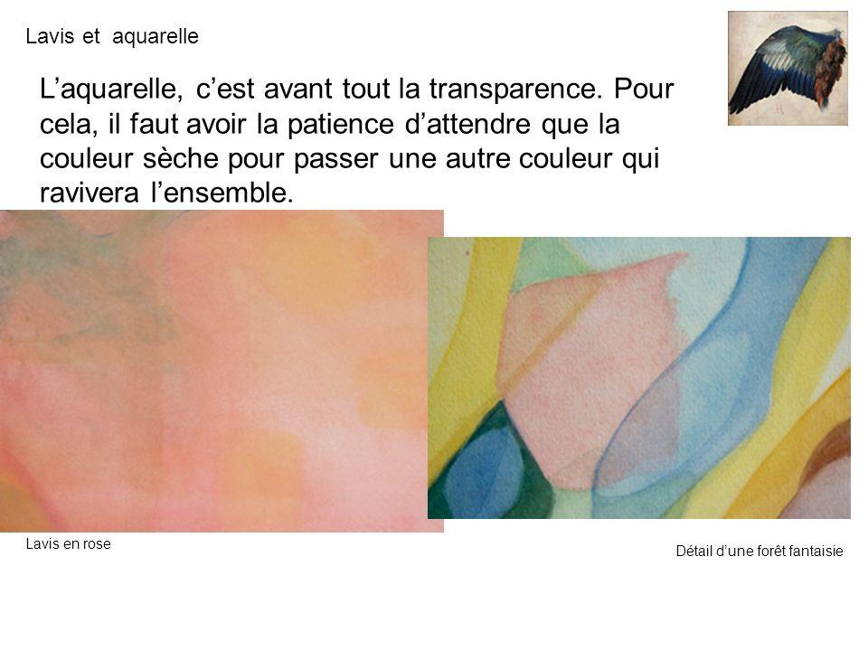 L'aquarelle, c'est avant tout la transparence