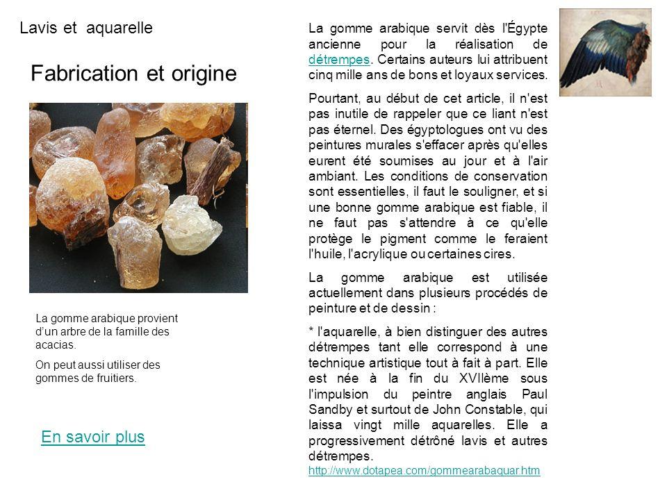Fabrication et origine