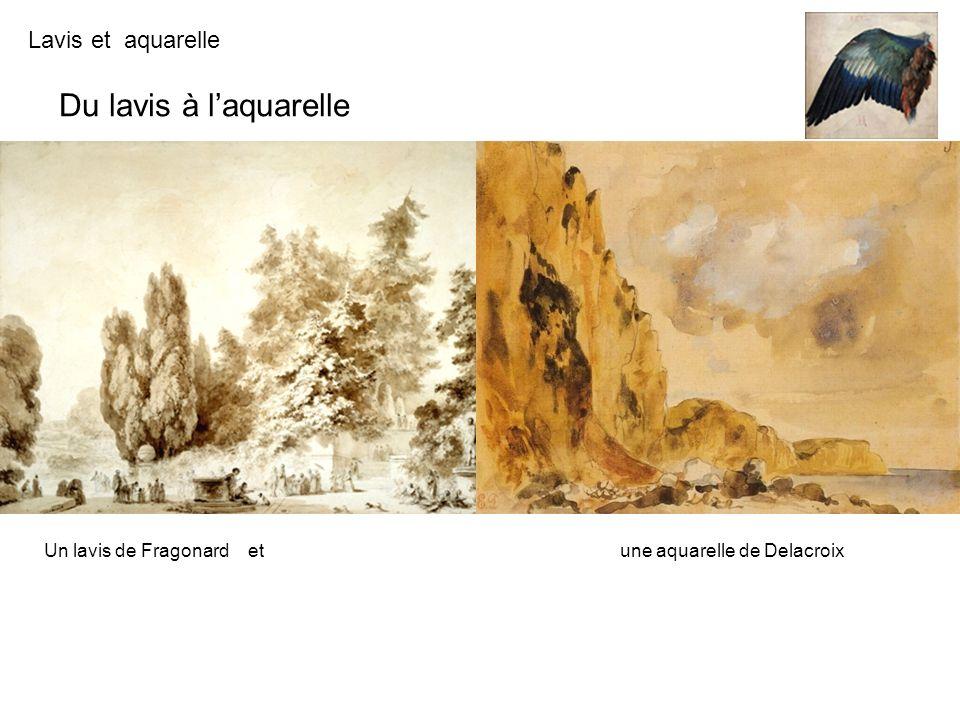 Du lavis à l'aquarelle Un lavis de Fragonard et une aquarelle de Delacroix