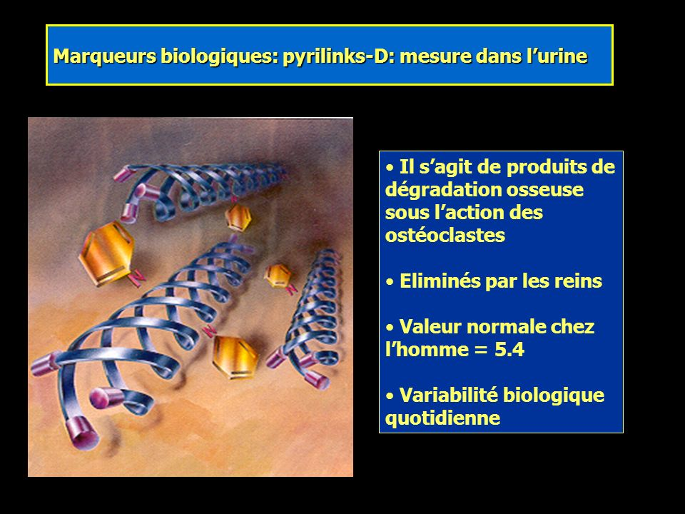 Marqueurs biologiques: pyrilinks-D: mesure dans l'urine