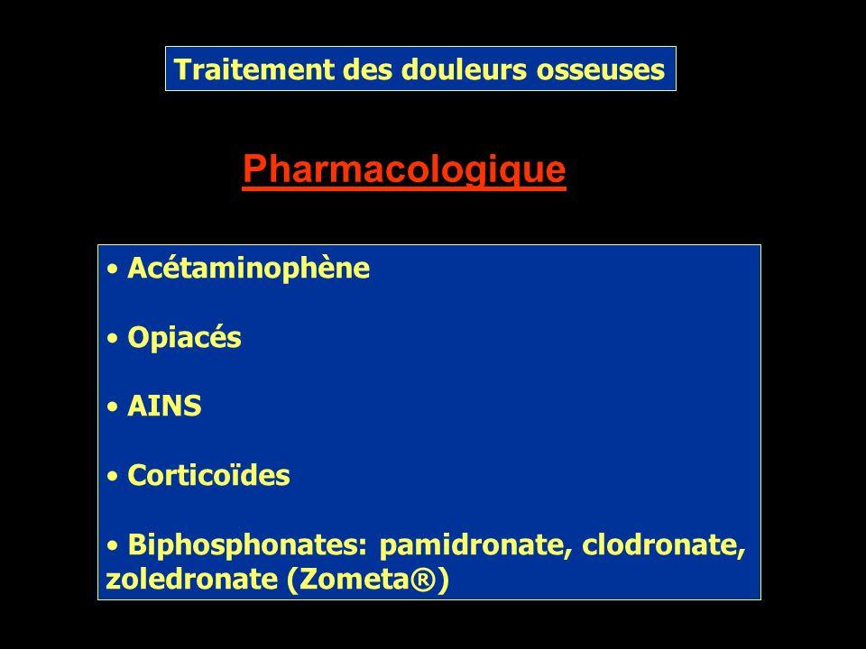 Pharmacologique Traitement des douleurs osseuses Acétaminophène