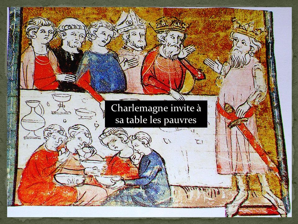 Charlemagne invite à sa table les pauvres