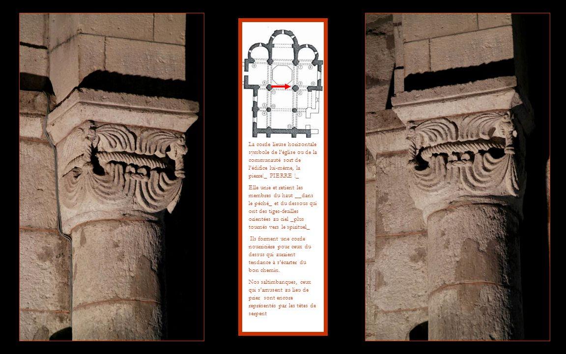 La corde lieuse horizontale symbole de l'église ou de la communauté sort de l'édifice lui-même, la pierre!_ PIERRE !_
