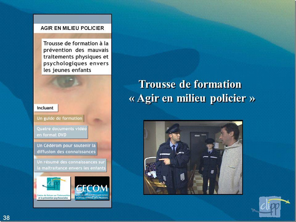 AGIR EN MILIEU POLICIER « Agir en milieu policier »