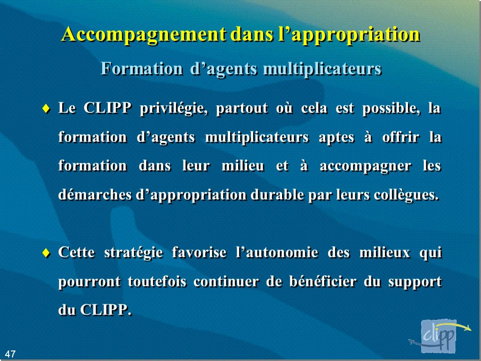 Accompagnement dans l'appropriation