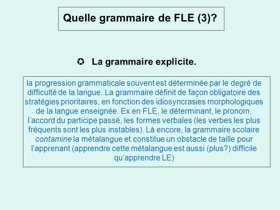 Quelle grammaire de FLE (3)
