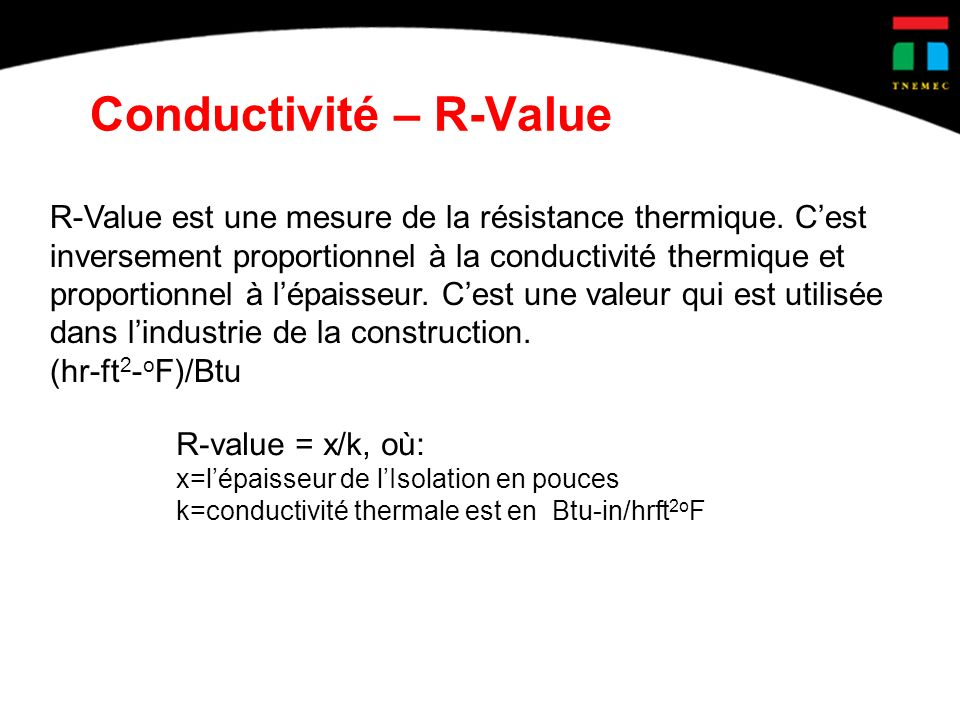 Conductivité – R-Value