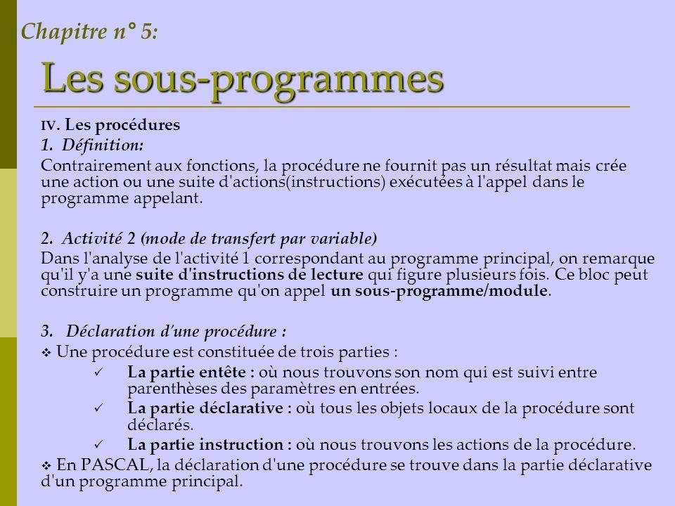 Les sous-programmes Chapitre n° 5: 1. Définition: