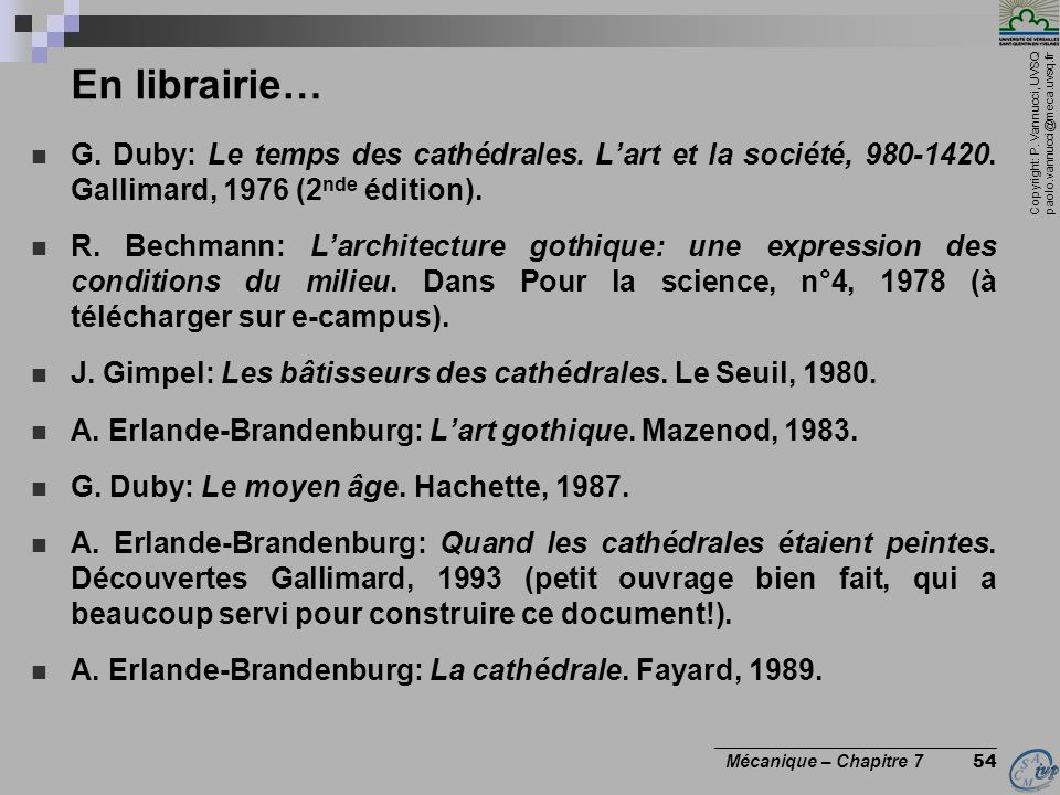En librairie… G. Duby: Le temps des cathédrales. L'art et la société, 980-1420. Gallimard, 1976 (2nde édition).