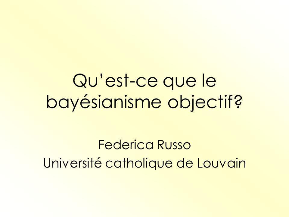 Qu'est-ce que le bayésianisme objectif