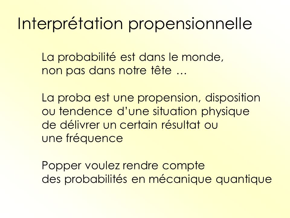 Interprétation propensionnelle
