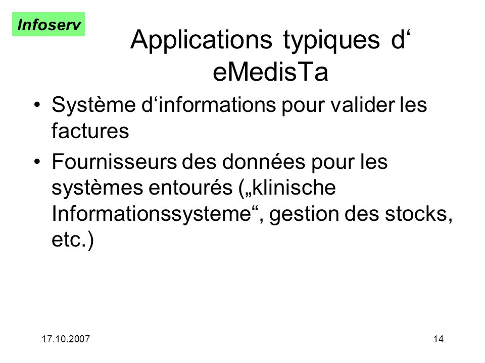 Applications typiques d' eMedisTa