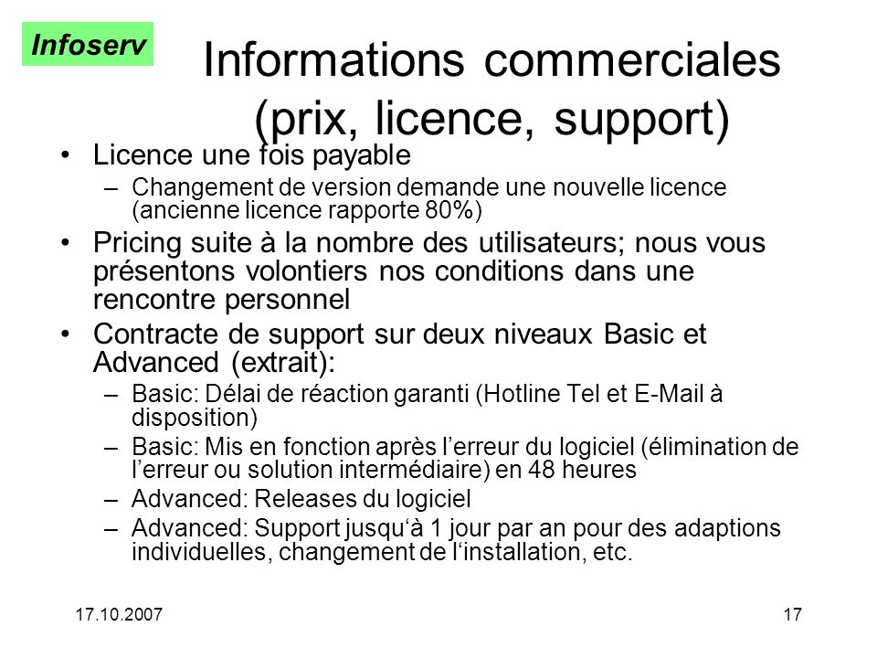Informations commerciales (prix, licence, support)