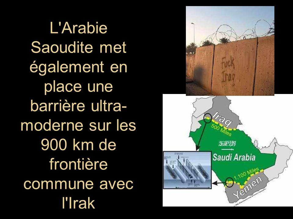 L Arabie Saoudite met également en place une barrière ultra-moderne sur les 900 km de frontière commune avec l Irak