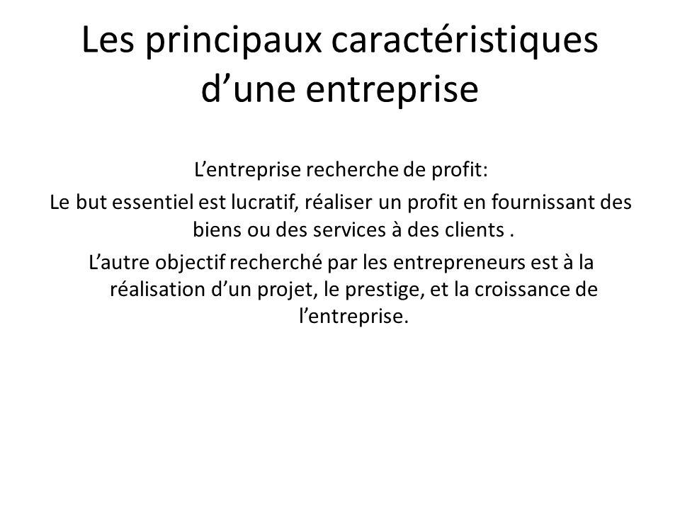 Les principaux caractéristiques d'une entreprise