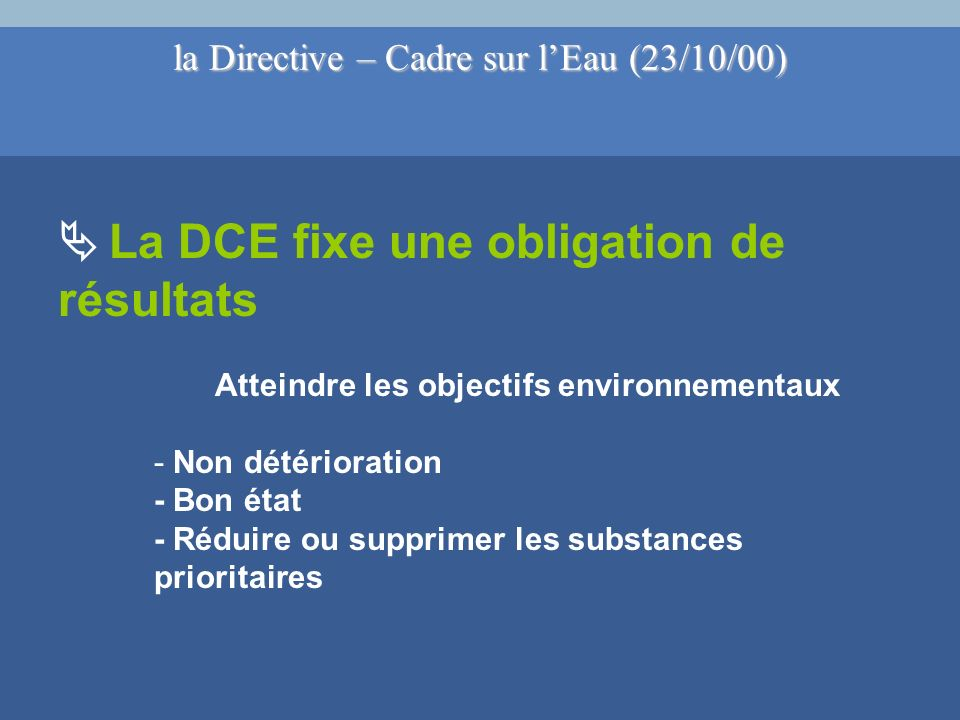 la Directive – Cadre sur l'Eau (23/10/00)