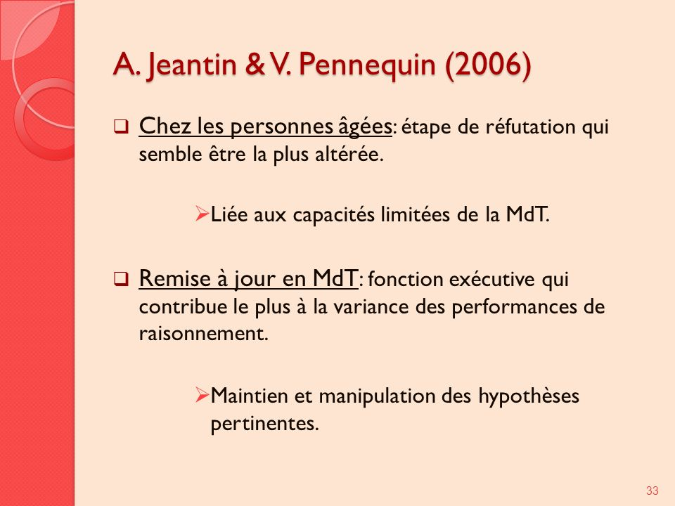 A. Jeantin & V. Pennequin (2006)