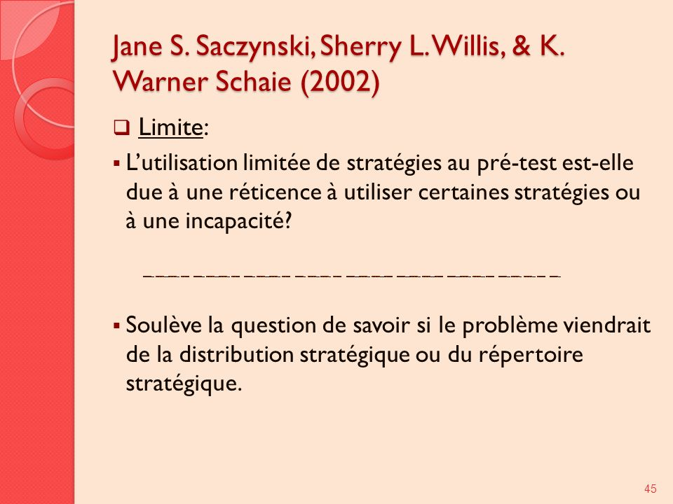Jane S. Saczynski, Sherry L. Willis, & K. Warner Schaie (2002)