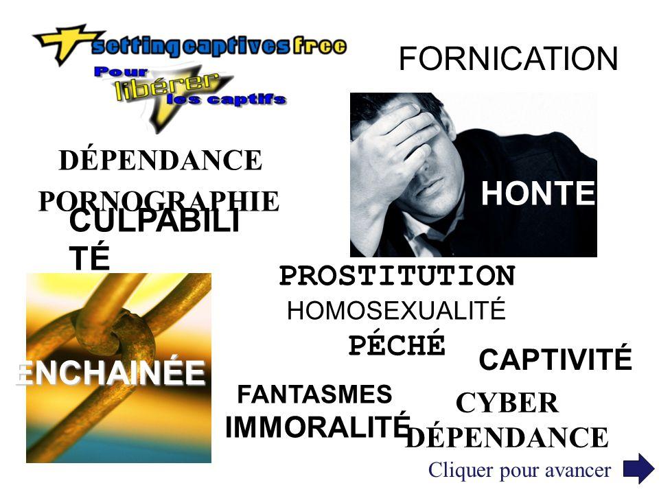 FORNICATION HONTE CULPABILITÉ PROSTITUTION PÉCHÉ ENCHAINÉE DÉPENDANCE