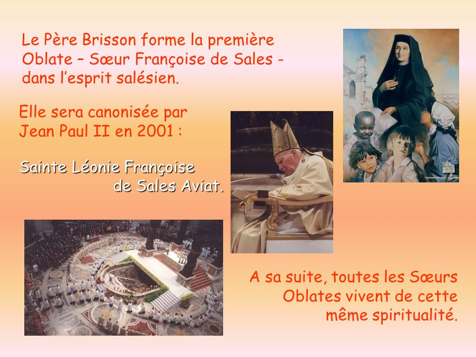 Le Père Brisson forme la première Oblate – Sœur Françoise de Sales - dans l'esprit salésien.