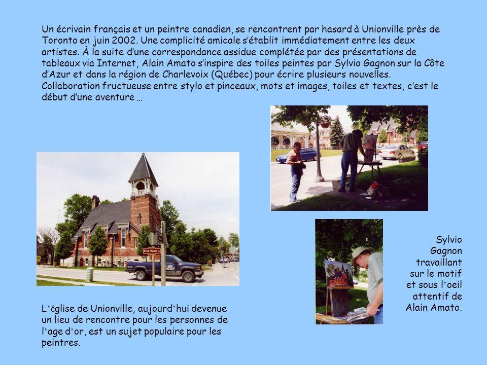 Un écrivain français et un peintre canadien, se rencontrent par hasard à Unionville près de Toronto en juin 2002. Une complicité amicale s'établit immédiatement entre les deux artistes. À la suite d'une correspondance assidue complétée par des présentations de tableaux via Internet, Alain Amato s'inspire des toiles peintes par Sylvio Gagnon sur la Côte d'Azur et dans la région de Charlevoix (Québec) pour écrire plusieurs nouvelles. Collaboration fructueuse entre stylo et pinceaux, mots et images, toiles et textes, c'est le début d'une aventure …