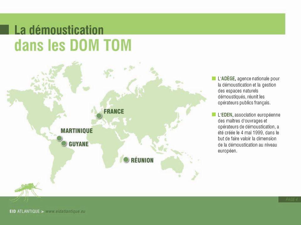 L ADÈGE, agence nationale pour la démoustication et la gestion des espaces naturels démoustiqués, réunit les opérateurs publics français.