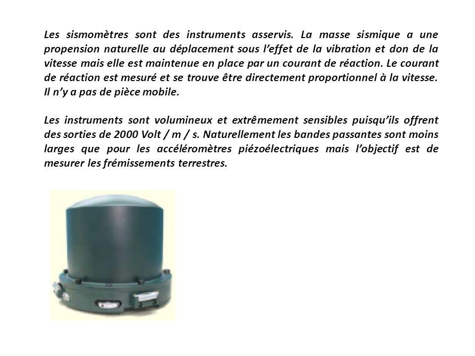 Les sismomètres sont des instruments asservis