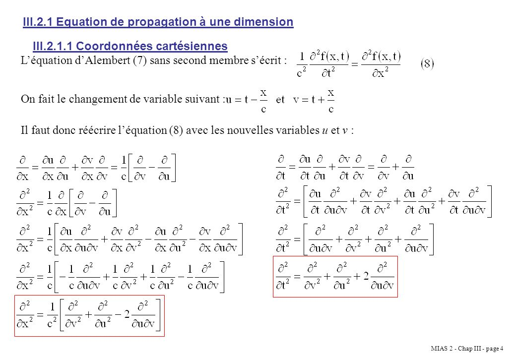III.2.1 Equation de propagation à une dimension