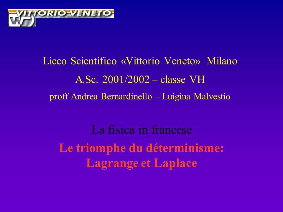 La fisica in francese Le triomphe du déterminisme: Lagrange et Laplace