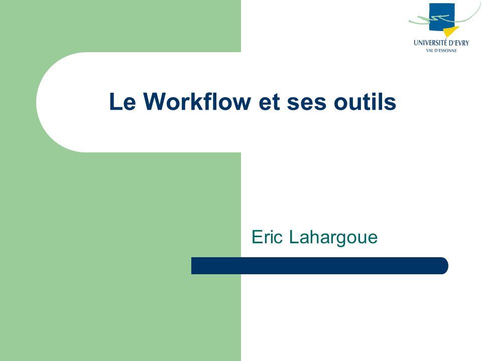 Le Workflow et ses outils