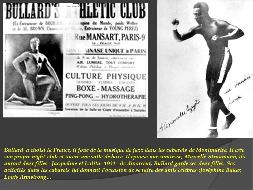 Bullard a choisi la France, il joue de la musique de jazz dans les cabarets de Montmartre.