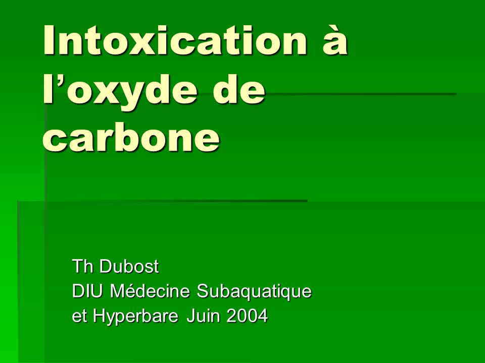 Intoxication à l'oxyde de carbone