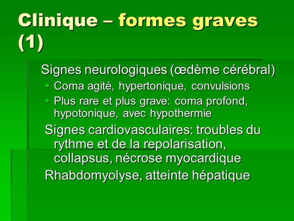 Clinique – formes graves (1)