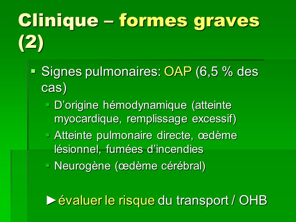 Clinique – formes graves (2)