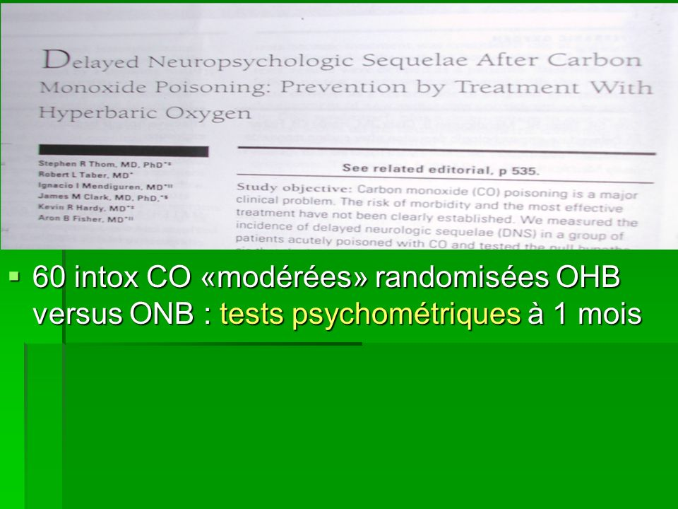 60 intox CO «modérées» randomisées OHB versus ONB : tests psychométriques à 1 mois