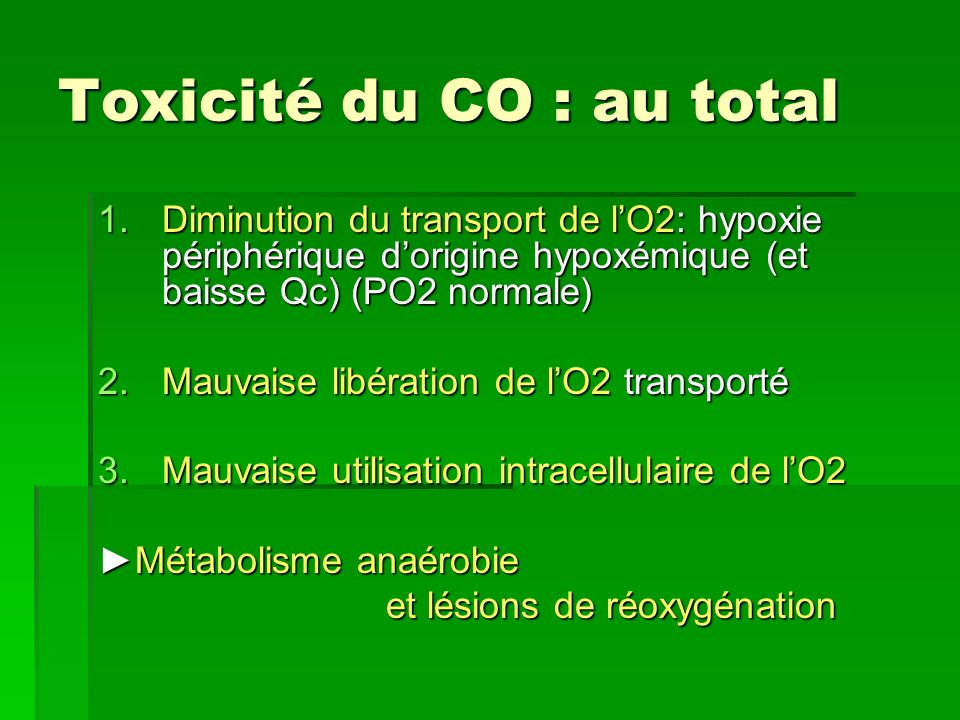 Toxicité du CO : au total